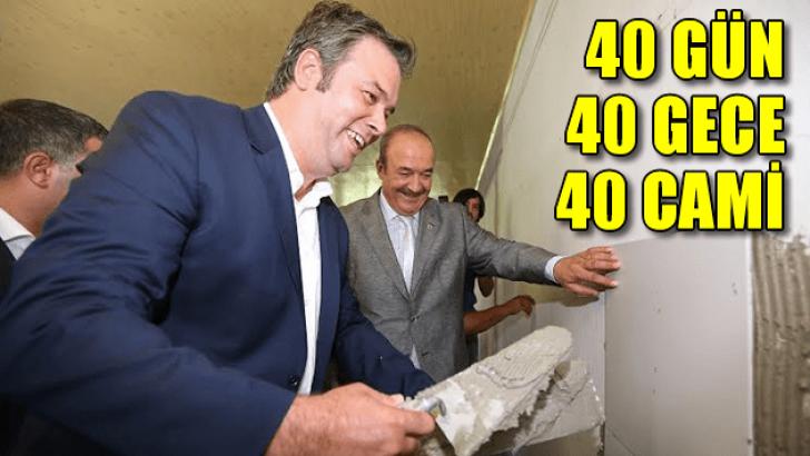 40 gün 40 gece 40 cami