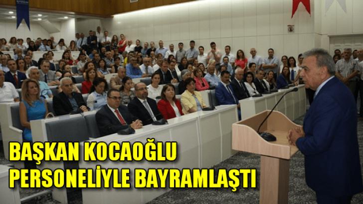 Başkan Kocaoğlu Personeliyle Bayramlaştı
