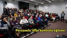 Personele 'öfke kontrolü' eğitimi