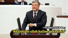 """BALBAY: """"ADALETİ BİR SİLAH HALİNE GETİRDİNİZ"""""""