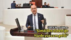 CHP'li Bakan: Şimdiden elektriğe yüzde yüz zam geldi