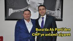 Buca'da Ak Parti'den CHP'ye anlamlı ziyaret