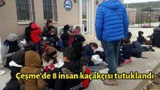Çeşme'de 8 insan kaçakçısı tutuklandı