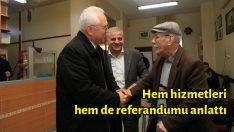 Hem hizmetleri hem de referandumu anlatıyor