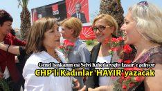 CHP'li Kadınlar 'HAYIR' yazacak