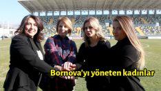 Bornova'yı yöneten kadınlar