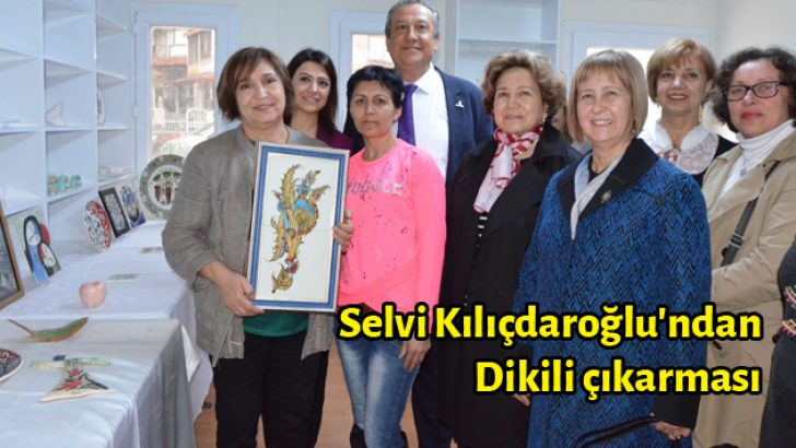 Selvi Kılıçdaroğlu'ndan Dikili çıkarması