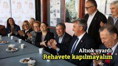 CHP'li Altıok: Rehavete kapılmayalım
