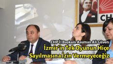 İzmir'in Tek Oyunun Hiçe Sayılmasına İzin Vermeyeceğiz