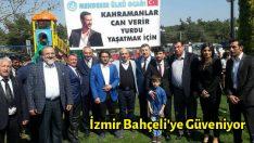 İzmir Bahçeli'ye Güveniyor