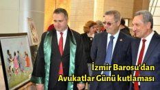 İzmir Barosu'dan Avukatlar Günü kutlaması