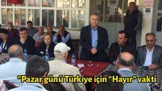"""Yüksel: """"Pazar günü Türkiye için """"Hayır"""" vakti"""