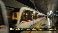 Buca Metrosu'nda önemli hamle