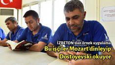Bu işçiler Mozart dinleyip Dostoyevski okuyor