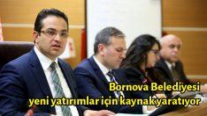 Bornova Belediyesi yeni yatırımlar için kaynak yaratıyor