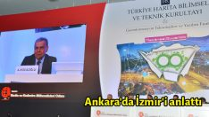Ankara'da İzmir'i anlattı