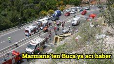 Marmaris'ten Buca'ya acı haber