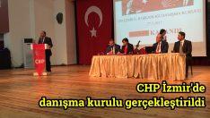 CHP İzmir'de danışma kurulu gerçekleştirildi