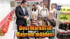 Dost Market'te Bayram müjdesi