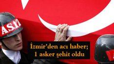İzmir'den acı haber: 1 şehit