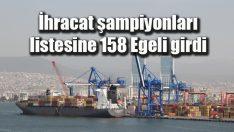 İhracat şampiyonları listesine 158 Egeli girdi
