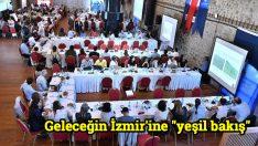 """Geleceğin İzmir'ine """"yeşil bakış"""""""