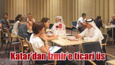 Katar'dan İzmir'e ticari üs