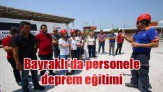 Bayraklı'da personele deprem eğitimi