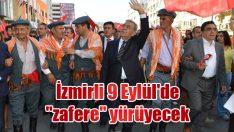 """İzmirli 9 Eylül'de """"zafere"""" yürüyecek"""