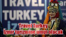 Travel Turkey İzmir turizmine umut olacak