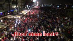 Hazır mısın İzmir?