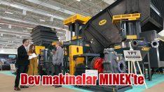Dev makinalar MINEX'te