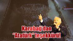 """Karabağ'dan """"Atatürk"""" teşekkürü!"""