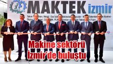 Makine sektörü İzmir'de buluştu