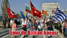 İzmir'de Balkan havası
