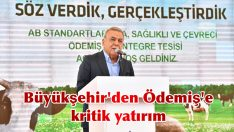 Büyükşehir'den Ödemiş'e kritik yatırım