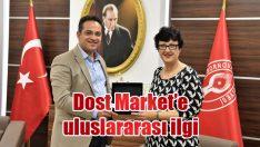 Dost Market'e uluslararası ilgi