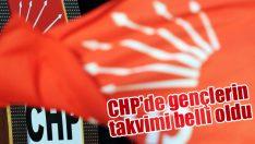 CHP'de gençlerin takvimi belli oldu