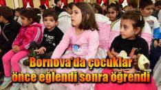 Bornova'da çocuklar önce eğlendi sonra öğrendi