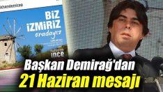 Başkan Demirağ'dan 21 Haziran mesajı
