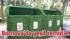 Bornova'da yeşil temizlik