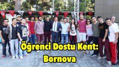 Öğrenci Dostu Kent: Bornova