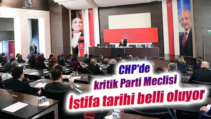CHP'de kritik Parti Meclisi