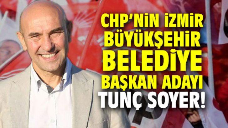 CHP'nin İzmir Büyükşehir Belediye Başkan Adayı Tunç Soyer!