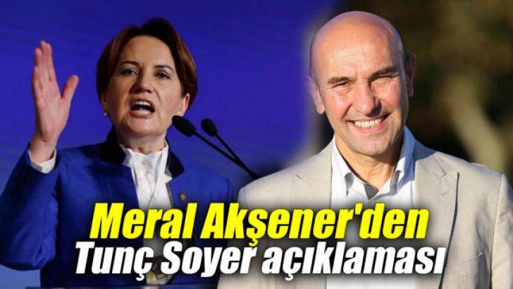 Meral Akşener'den Tunç Soyer açıklaması