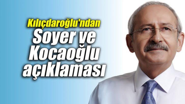 Kılıçdaroğlu'ndan Soyer ve Kocaoğlu açıklaması