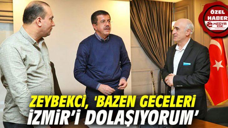 Zeybekci, 'Bazen geceleri İzmir'i dolaşıyorum'