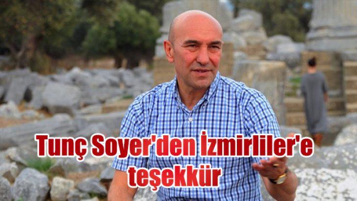 Tunç Soyer'den İzmirliler'e teşekkür