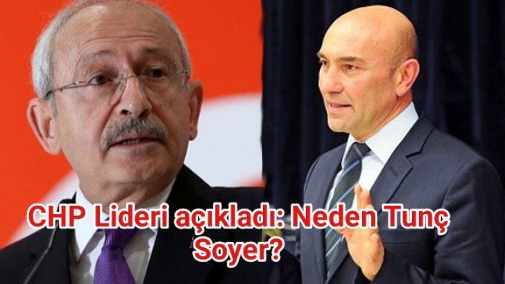 CHP Lideri Kılıçdaroğlu canlı yayında açıkladı: Neden Tunç Soyer?