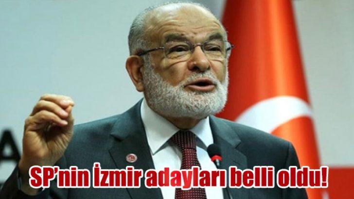SP'nin İzmir adayları belli oldu!
